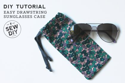 DIY Drawstring Sunglasses Case